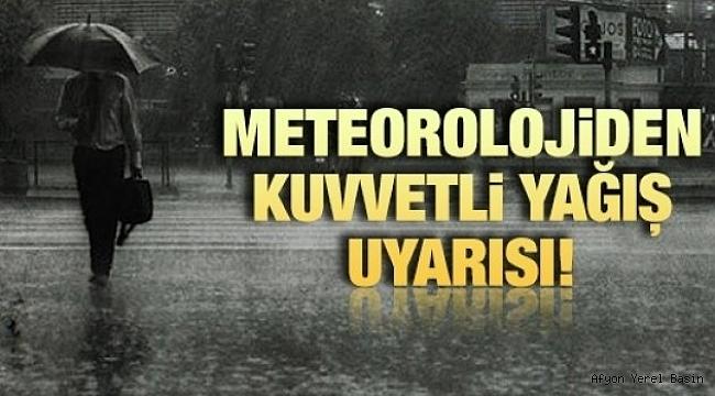 AFYONKARAHİSAR'A Meteorolojiden Uyarı