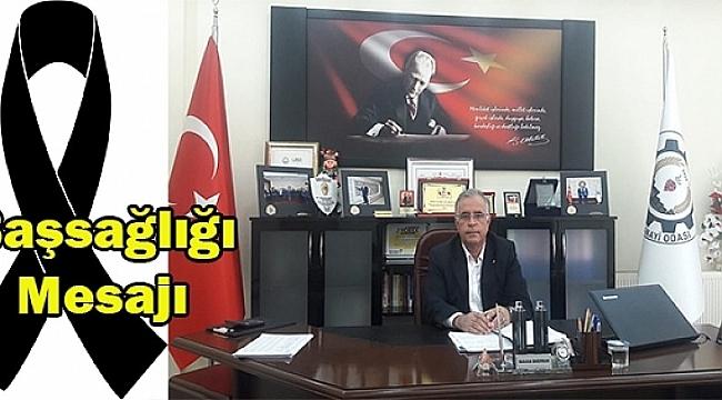 Başkan Abdullah Bağırkan'dan Taziye Mesajı