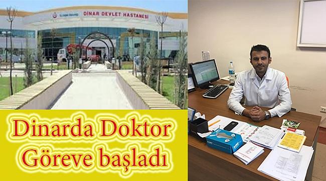 Dinarda Doktor Göreve Başladı