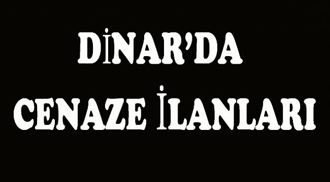 Dinar'da 2 Cenaze İlanı