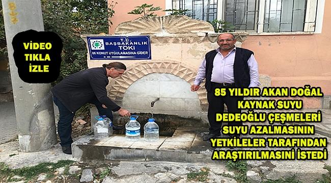 Dinar'da 85 Yıldır Akan Dedeoğlu Çeşmeleri Suyu Azaldı