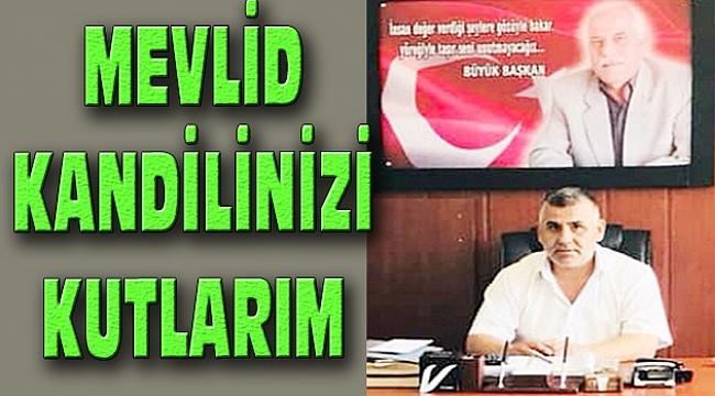 Başkan Bayram Ceylan Mevlid Kandili Mesajı Yayınladı