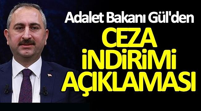 ADALET BAKANI'NDAN AF YASASI AÇIKLAMASI!