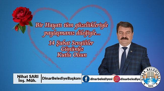 Belediye Başkanı Nihat Sarı'dan 14 Şubat Sevgililer Günü Mesajı