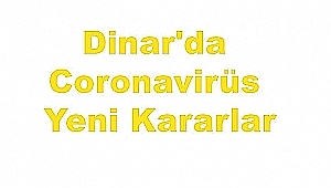 Dinar'da Koranavirüs; Çiçektepe Köyü Alınan Tedbirler