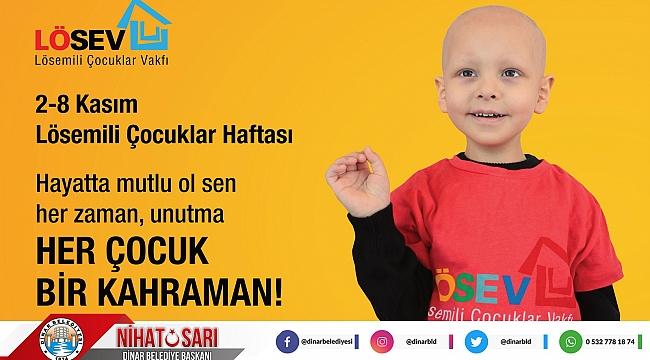 Belediye Başkanımız Nihat Sarı'dan 2-8 Kasım Lösemili çocuklar haftası mesajı