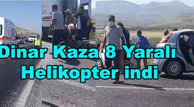 Dinar Kaza 8 Yaralı Helikopter indi