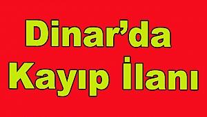 Dinar'da Kayıp İlanı